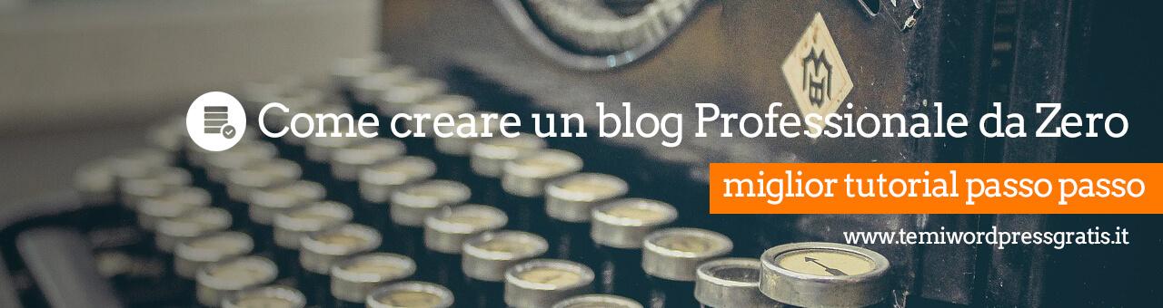 Creare blog professionale da zero